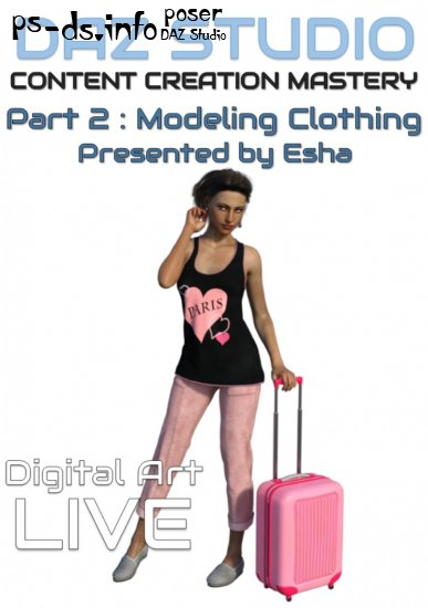 Daz Studio Content Creation Mastery Part 2 : Modeling Clothing