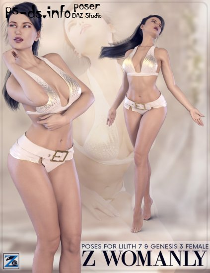 Z Womanly - Poses for Lilith 7 & Genesis 3 Female