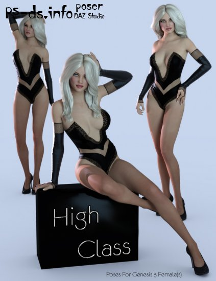 High Class Poses for Genesis 3 Female(s)