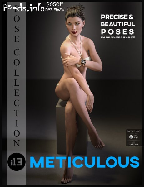 i13 Meticulous Pose Collection for the Genesis 3 Female(s)